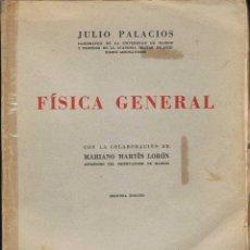 Libros de segunda mano de Ciencias: FÍSICA GENERAL - JULIO PALACIOS. Lote 54696252