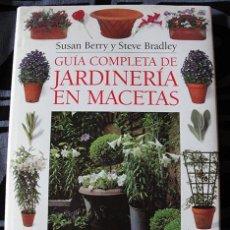 Libros de segunda mano: GUÍA COMPLETA DE JARDINERÍA EN MACETAS. Lote 54712365