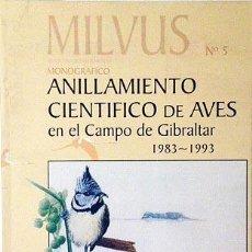 Libros de segunda mano: ANILLAMIENTO CIENTÍFICO DE AVES EN EL CAMPO DE GIBRALTAR. (1983-1993) (FOTOS A COLOR. Lote 54733417