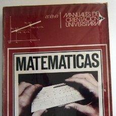Libros de segunda mano de Ciencias: MATEMÁTICAS - ANAYA MANUALES ORIENTACIÓN UNIVERSITARIA - CARLOS RODRÍGUEZ - CIENCIAS LIBRO DE TEXTO. Lote 82475831