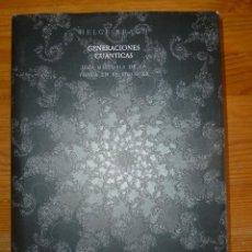 Libros de segunda mano de Ciencias: GENERACIONES CUANTICAS. UNA HISTORIA DE LA FISICA S.XX. HELGE KRAGH. AKAL. 2007 460 PP. Lote 54807336