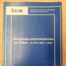 Libri di seconda mano: OLIMPIADAS INTERNACIONALES DE FÍSICA ( 1967-1984 ) ICE 138 DOCUMENTOS DIDÁCTICOS - TERESA MARTÍN-. Lote 84440844