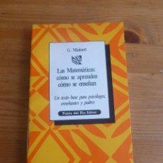 Libri di seconda mano: LAS MATEMATICAS COMO SE APRENDEN COMO SE ENSEÑAN. MIALARET. PABLO DEL RIO.ED 1977 174 PP. Lote 54891463