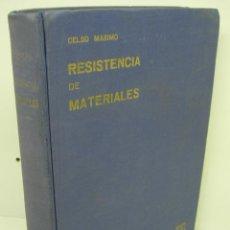 Libros de segunda mano de Ciencias: RESISTENCIA DE MATERIALES-CELSO MAXIMO-ED. DOSSAT 1ª ED. 1959. Lote 54981915