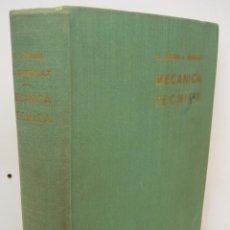 Libros de segunda mano de Ciencias: MECANICA TECNICA-CELSO MAXIMO / A. BRAGULAT-ED. DOSSAT 1961. Lote 163209248