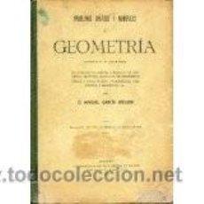 Libros de segunda mano de Ciencias: PROBLEMAS GRÁFICOS Y NÚMERICOS DE GEOMETRIA 1954. Lote 55027469