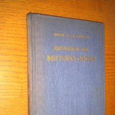 Libros de segunda mano de Ciencias: EXPOSICION DEL METODO CROSS / MARTIN DE LA ESCALERA / EDITORIAL DOSSAT. Lote 55108502