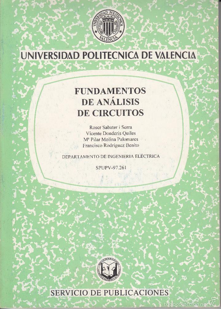 FUNDAMENTOS DE ANÁLISIS DE CIRCUITOS. AA. VV. 130 PP.. U.POLITÉCNICA VALENCIA. (Libros de Segunda Mano - Ciencias, Manuales y Oficios - Física, Química y Matemáticas)