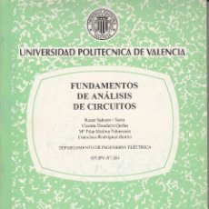 Libros de segunda mano de Ciencias: FUNDAMENTOS DE ANÁLISIS DE CIRCUITOS. AA. VV. 130 PP.. U.POLITÉCNICA VALENCIA.. Lote 55122349
