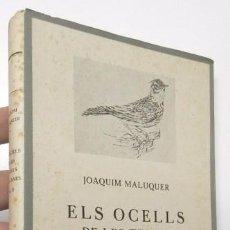 Libros de segunda mano: ELS OCELLS DE LES TERRES CATALANES. VOLUM II - JOAQUIM MALUQUER. Lote 55231297