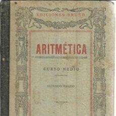 Libros de segunda mano de Ciencias: ARITMÉTICA. SEGUNDO GRADO. EDICIONES BRUÑO. MADRID. 1941. Lote 55232747