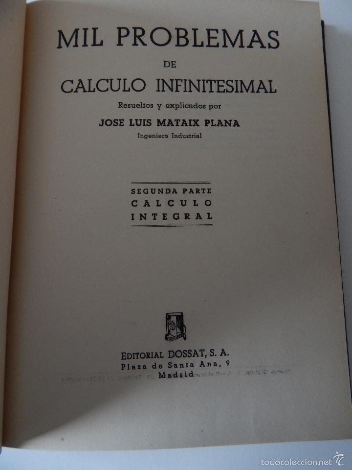 Libros de segunda mano de Ciencias: Mil problemas de cálculo infinitesimal. Segunda parte. Cálculo integral - José Luis Mataix Plana - Foto 6 - 103492511