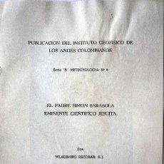 Libros de segunda mano: 1971 GEOFISICA SIMON SARASOLA JESUITA WLADIMIRO ESCOBAR. Lote 156800756