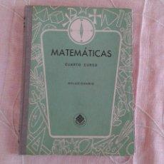 Libros de segunda mano de Ciencias: MATEMÁTICAS CUARTO CURSO SOLUCIONARIO (MAESTRO) EDITORIAL LUIS VIVES 1967. Lote 55389470