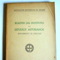 Libros de segunda mano: BOLETIN DEL INSTITUTO DE ESTUDIOS ASTURIANOS - SUPLEMENTO DE CIENCIAS Nº 9. GEOLOGIA -VARIOS AUTORES. Lote 55476396