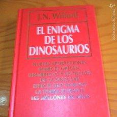 Livres d'occasion: EL ENIGMA DE LOS DINOSAURIOS - J.N. WILFORD - BIBLIOTECA DE DIVULGACION CIENTIFICA 2 . Lote 55707356