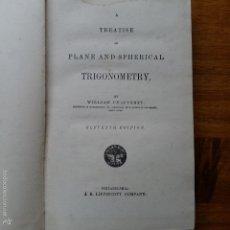 Libros de segunda mano de Ciencias: LIBRO TRIGONOMETRIA. EN INGLES. TREATISE ON PLANA AND SPHERICAL TRIGONOMETRY. WILLIAM CHAUVENET. Lote 55880835