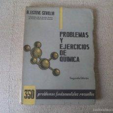 Libros de segunda mano de Ciencias: PROBLEMAS Y EJERCICIOS DE QUIMICA. . Lote 56144468