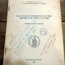 Libros de segunda mano: TENERIFE,1957, LAS ALGAS DE CANARIAS EN LA OBRA CIENTIFICAD DE VIERA Y CLAVIJO,58 PAGINAS. Lote 56150697