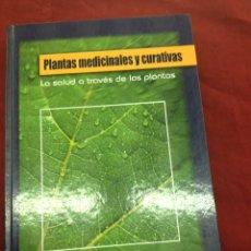 Libros de segunda mano: PLANTAS MEDICINALES Y CURATIVAS. 2005 - RAMÓN FORÈS. LA SALUD A TRAVÉS DE LAS PLANTAS.. Lote 56168553