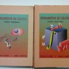 Libros de segunda mano de Ciencias: FUNDAMENTOS DE CALCULO - PARTE PRIMERA Y SEGUNDA - EMILIO SUAREZ / JORGE JIMENEZ - MATEMATICAS. Lote 35357971