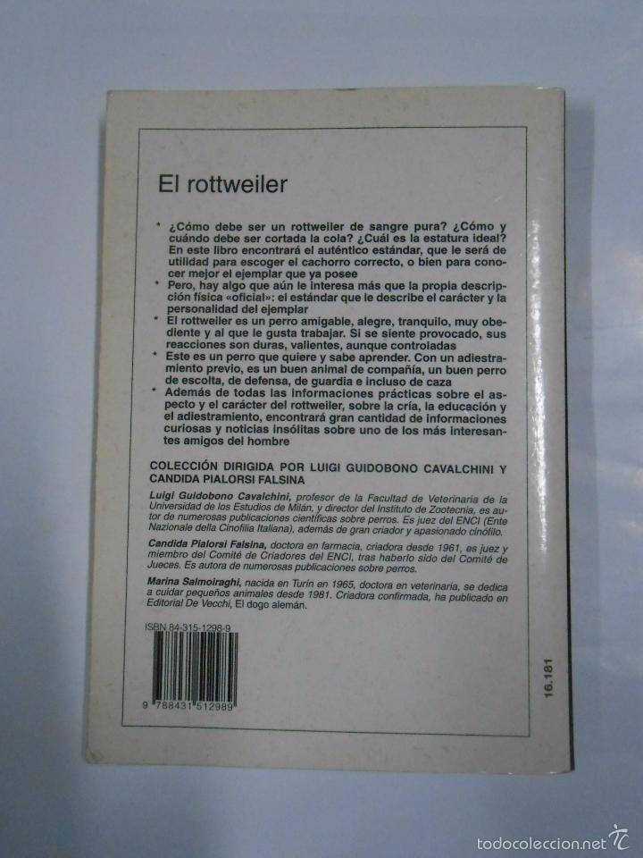 Libros de segunda mano: PERROS DE RAZA. EL ROTTWEILER. MARINA SALMOIRAGHI. ED VECCHI. TDK274 - Foto 2 - 80848530