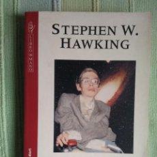 Libros de segunda mano de Ciencias: HISTORIA DEL TIEMPO - STEPHEN W. HAWKING - DEL BIG BANG A LOS AGUJEROS NEGROS.. Lote 56299283
