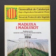 Libros de segunda mano: A236.- MADUIXA I MADUIXOT.- GENERALITAT DE CATALUNYA.- SERVEI DE PROTECCIO DELS VEGETALS. Lote 56337118
