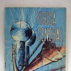 Libros de segunda mano de Ciencias: F. RAMOS FERNÁNDEZ / J. RUIZ VÁZQUEZ - FÍSICA GENERAL. EDICIONES RUIZ, 1965.. Lote 56394724