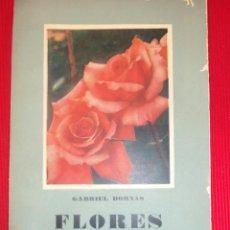 Libros de segunda mano: FLORES-GABRIEL BORNAS. Lote 56422513