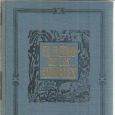 Libros de segunda mano: EL REINO DE LOS ANIMALES. ESPASA CALPE. TOMO II. MADRID. 1953. Lote 56431208