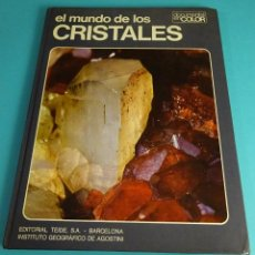 Libros de segunda mano: EL MUNDO DE LOS CRISTALES. VICENZO DE MICHELE. DIBUJOS DE LINO BUCCIOTTI FGH. Lote 56518561