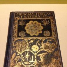 Libros de segunda mano de Ciencias: LIBRO DE CIENCIAS FISICAS Y NATURALES DE LUIS POSTIGO, 1942.. Lote 144297434