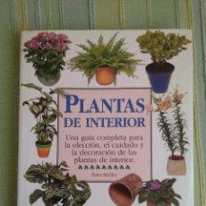 Libros de segunda mano: PLANTAS DE INTERIOR. PETER MCHOY. . Lote 56551440