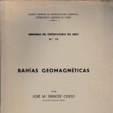 Libros de segunda mano: BAHÍAS GEOMAGNÉTICAS (PRINCEP CURTO 1949) SIN USAR.. Lote 56552838