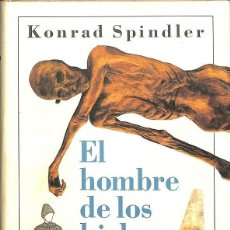 Livros em segunda mão: EL HOMBRE DE LOS HIELOS, KONRAD SPINDLER,. Lote 56571444