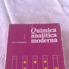 Libros de segunda mano de Ciencias: QUÌMICA ANALÌTICA MODERNA W.F.PICKERING EDITORIAL REVERTÉ . Lote 56607526
