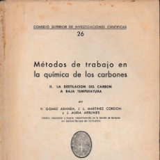 Libri di seconda mano: MÉTODOS DE TRABAJO EN LA QUÍMICA DE LOS CARBONES (1951) SIN USAR.. Lote 56638765