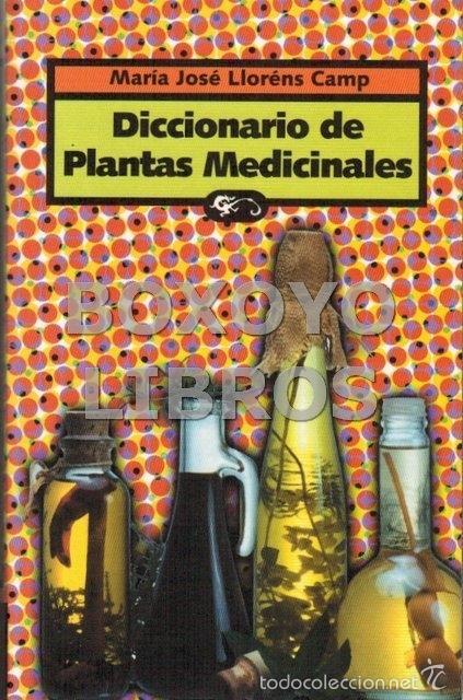YARZA, DR. ÓSCAR. DICCIONARIO DE PLANTAS MEDICINALES (Libros de Segunda Mano - Ciencias, Manuales y Oficios - Biología y Botánica)