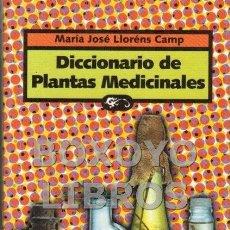Libros de segunda mano: YARZA, DR. ÓSCAR. DICCIONARIO DE PLANTAS MEDICINALES. Lote 56750156