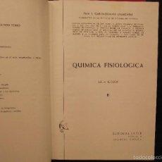 Libros de segunda mano de Ciencias: QUIMICA FISIOLOGICA, J. GARCIA BLANCO OYARZABAL. Lote 56835600