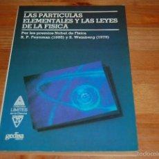 Libros de segunda mano de Ciencias: LAS PARTÍCULAS ELEMENTALES Y LAS LEYES DE LA FÍSICA. RICHARD P. FEYNMAN Y S. WEINBERG. Lote 108078024
