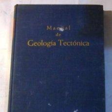 Libros de segunda mano: MANUAL DE GEOLOGIA TECTONICA - KARL METZ - UNIVERSIDAD DE GRAZ. Lote 56898409