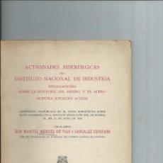 Livros em segunda mão: 1952 - ACTIVIDADES SIDERURGICAS ... - INDUSTRIA DEL HIERRO Y EL ACERO - MANUEL MENDEZ DE VIGO. Lote 56923619