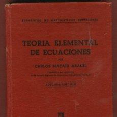Libros de segunda mano de Ciencias: ELEMENTOS DE MATEMÁTICAS SUPERIORES CARLOS MATAIX ARACIL EDITORIAL DOSSAT 5 TOMOS LE943. Lote 56931305