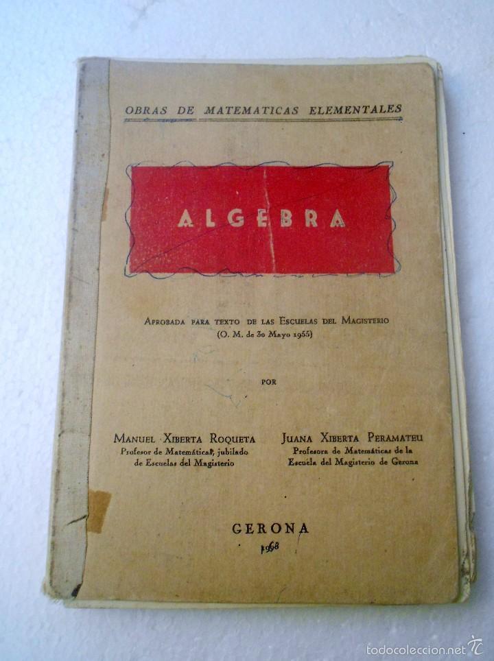 LIBRO DE ALGEBRA (Libros de Segunda Mano - Ciencias, Manuales y Oficios - Física, Química y Matemáticas)