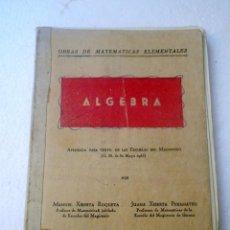 Libros de segunda mano de Ciencias: LIBRO DE ALGEBRA. Lote 56934896