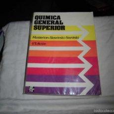 Livres d'occasion: QUIMICA GENERAL SUPERIOR.-MASTERTON-SLOWINSKI-STANITSKI.-MCGRAW-HILL.-6ª EDICION 1989. Lote 56967350