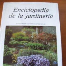 Libros de segunda mano: ENCICLOPEDIA DE LA JARDINERÍA.- CESTMUR BÖHM Y COLS. - EDITORIAL SUSAETA. Lote 106639072