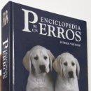 Libros de segunda mano: ENCICLOPEDIA DE LOS PERROS - ESTHER VERHOEF. Lote 57057556